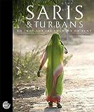 Saris et Turbans: En Inde sur les chemins du vent