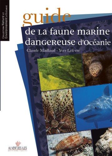 Guide de la faune marine dangereuse d'Ocanie