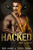 Hacked: An MM Mpreg Romance (Team A.L.P.H.A. Book 4) (English Edition)
