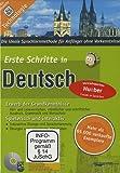Erste Schritte in Deutsch: Die ideale Sprachlernmethode für Anfänger ohne Vorkenntnisse / CD-ROM für PC