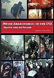 ?Neuer Anarchismus? in den USA: Seattle und die Folgen