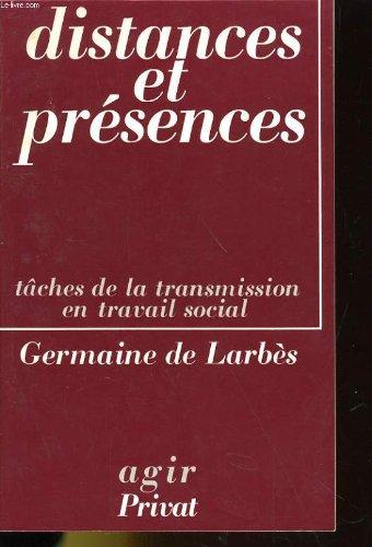 Distances et présences
