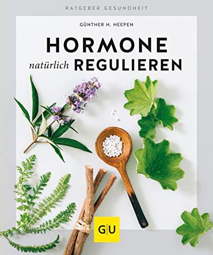 Hormone natürlich regulieren (GU Ratgeber Gesundheit) (Diabetiker Kindle-bücher)