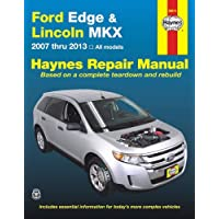 Ford Edge and LIncoln MKX Automotive Repair Manual: 2007-2013