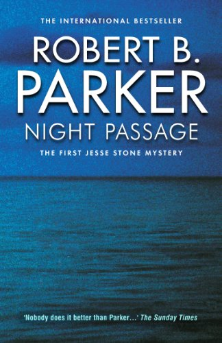 Night passage the jesse stone series book 1 ebook robert b night passage the jesse stone series book 1 by parker robert b fandeluxe Epub