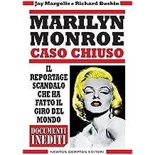Marilyn Monroe. Caso chiuso (eNewton Saggistica) (Italian Edition)