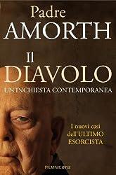 Il diavolo: Un'inchiesta contemporanea (Italian Edition)