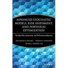Advanced Stochastic Models, Risk Assessment, and Portfolio Optimization: The Ideal Risk, Uncertainty, and Performance Measures (Frank J. Fabozzi Series)