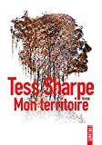 Mon territoire / Tess Sharpe | Sharpe, Tess. Auteur