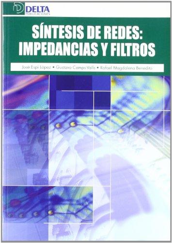 Síntesis de redes : impedancias y filtros por Gustavo Camps Valls