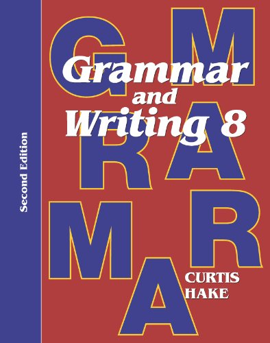 Saxon Grammar & Writing 2nd Edition Grade 8 Student Textbook