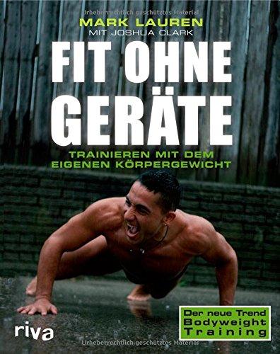 Buchseite und Rezensionen zu 'Fit ohne Geräte: Trainieren mit dem eigenen Körpergewicht' von Mark Lauren