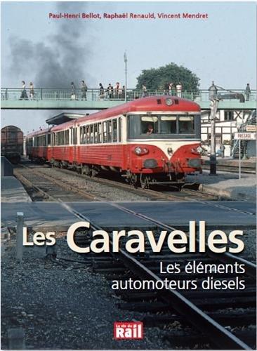 Les Caravelles : Les lments automoteurs Diesel