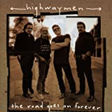 Songtexte von The Highwaymen - The Road Goes On Forever