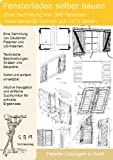 Fensterladen selber bauen: 360 Patente zeigen wie! Bild