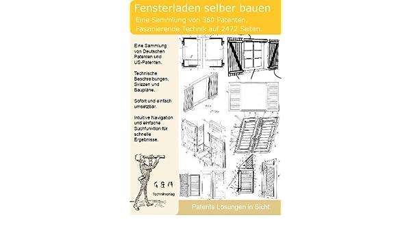 Fensterladen Selber Bauen 360 Patente Zeigen Wie Amazon