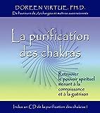 la purification des chakras retrouver le pouvoir spirituel menant ? la connaissance et ? la gu?rison 1cd