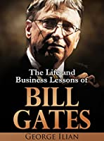 "Do you want to know what made Bill Gates ""The Richest Man in the World""? This book offers an introduction to Gates, his business success and the lessons that we can learn from him. It is not a text book nor a biography, but more of a cheat s..."