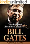 Bill Gates: The Life and Business Les...