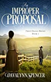An Improper Proposal: a novel (Front Range Brides Book 1)