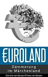 Euroland - Dämmerung im Märchenland