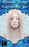 Le Chrysanthème Bleu par Yveldir