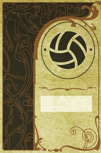 Monogram Volleyball Notebook: Blank Journal Diary Log: Volume 68 (Monogram NouveauTwo 150 Lined) por N.D. Author Services