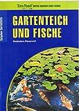 Gartenteich und Fische