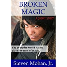 Broken Magic (English Edition)