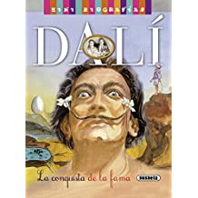 Dalí. La conquista de la fama (Mini biografías)