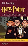 Harry Potter, Tome 1 - Harry Potter à l'école des sorciers - Editions Feryane - 14/01/2005