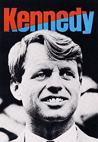 (Bobby Kennedy Democratic Presidential Campaign Poster, Democrat, Civil Rights Leader by Unknown)