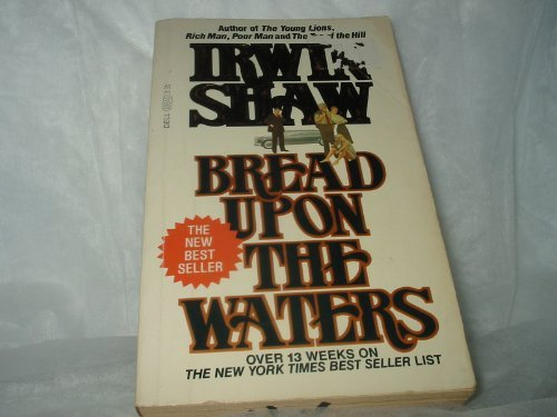 Bread upon the Waters by Irwin Shaw (1989-11-05)