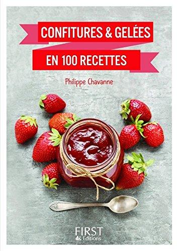 Le Petit livre de - Confitures & gelées en 100 recettes