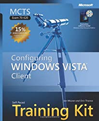 MCTS Self-Paced Training Kit (Exam 70-620): Configuring Windows VistaTM Client (Self Paced Training Kit 70-620)