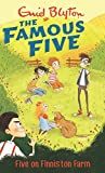 Five on Finniston Farm: 18 (The Famous Five Series)