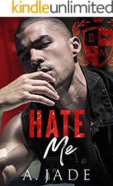 Hate Me : A Dark Bully Romance (English Edition)
