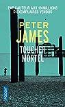Toucher mortel par James