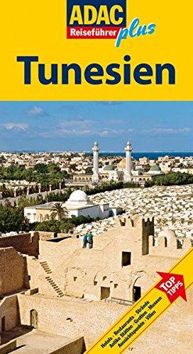 ADAC Reiseführer plus Tunesien: Mit extra Karte zum Herausnehmen