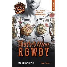 Marked Men Saison 5 Rowdy