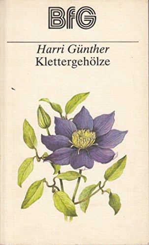 Bfg-buch (Klettergehölze, Bücher für den Gartenfreund BfG)