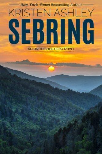 Sebring: Volume 5 (Unfinished Heroes)