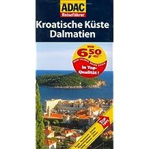 ADAC Reiseführer Kroatische Küste: Dalmatien
