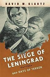 The Siege of Leningrad: 900 Days of Terror (Cassell Military Paperbacks) by David M. Glantz (2007-04-01)