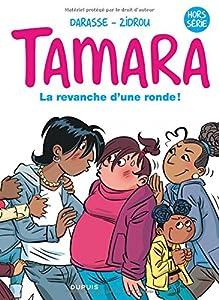 "Afficher ""Tamara La revanche d'une ronde !"""