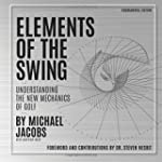Elements of the Swing: Fundamental Ed...