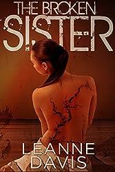 The Broken Sister (Sister Series, #6) (English Edition)