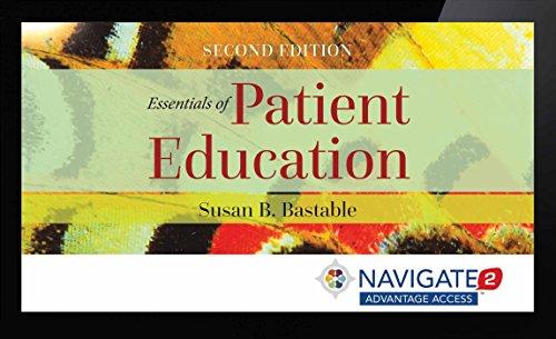 Navigate 2 Advantage Access for Essentials of Patient Education (Navigate 2 Advantage Digital)