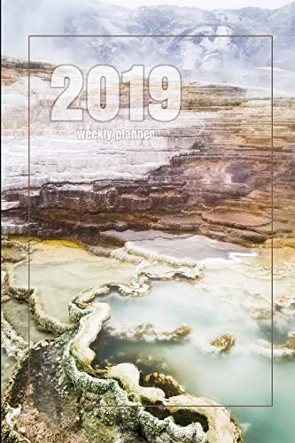 Hot Springs Yellowstone National Park (2019 Weekly Planner: Mammoth Hot Springs - Yellowstone National Park - 6