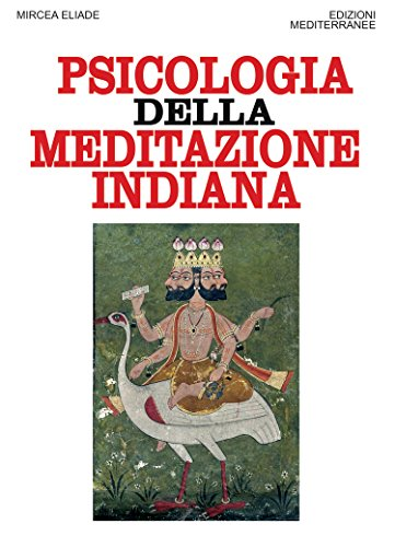 La psicologia della meditazione indiana